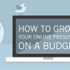 how to grow your online presence